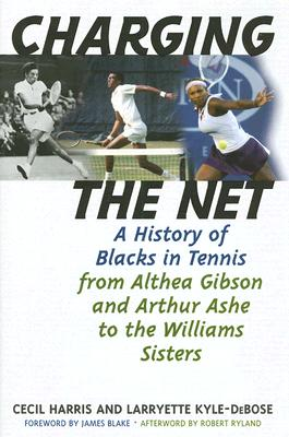 Charging the Net By Harris, Cecil/ Kyle-DeBose, Larryette/ Blake, James (FRW)/ Ryland, Robert (AFT)