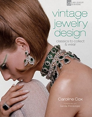 Vintage Jewelry Design By Cox, Caroline/ Flockinger, Gerda (FRW)